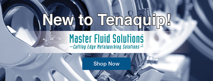 New To Tenaquip Master Fluid Solutions